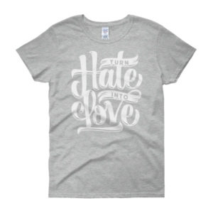 Turn hate into love